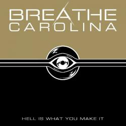 Gone So Long - Breathe Carolina | Hell Is What You Make It