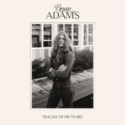 I Can't Stop Loving You - Bryan Adams | Tracks of My Years