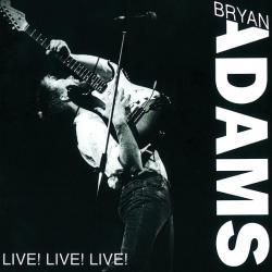 One Night Love Affair - Bryan Adams | Live! Live! Live!