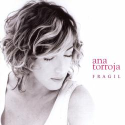 Hoy igual que ayer - Ana Torroja | Frágil