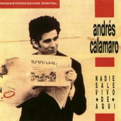 No me vuelvas la espalda por eso - Andrés Calamaro | Nadie sale vivo de aquí