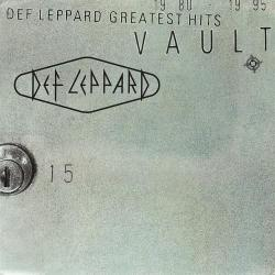When Love And Hate Collide - Def Leppard | Vault - Def Leppard Greatest Hits  (1980–1995)