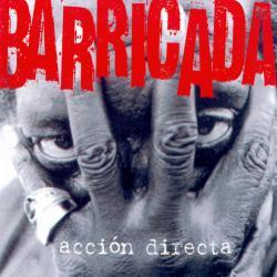 Acción Directa - Barricada | Acción directa