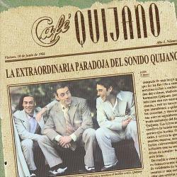 Disco 'La Extraordinaria Paradoja del Sonido Quijano' (1999) al que pertenece la canción 'Morenita'