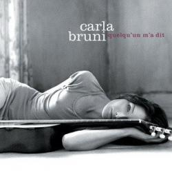 Tout Le Monde - Carla Bruni | Quelqu'un m'a dit