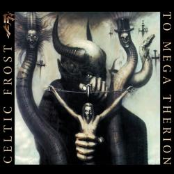 Necromantical Screams - Celtic Frost | To Mega Therion