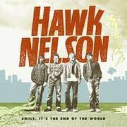 Fourteen - Hawk Nelson   Smile, It's the End of the World