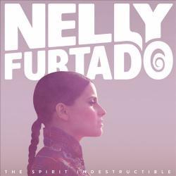 Believers - Nelly Furtado | The Spirit Indestructible