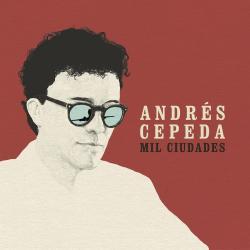 Pensando en ti - Andrés Cepeda | Mil Ciudades