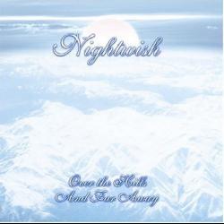 Away - Nightwish | Over the Hills and Far Away