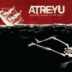 When two are one - Atreyu | Lead Sails Paper Anchor