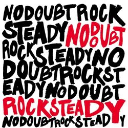 Don't let me down - No Doubt | Rock Steady