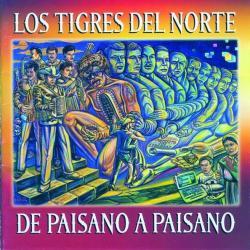 A quien corresponda - Los Tigres Del Norte | De paisano a paisano
