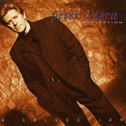 After All - Peter Cetera | You're the Inspiration: A Collection