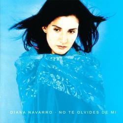 Ea - Diana Navarro | No te olvides de mi