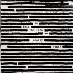 Wait for Her - Roger Waters | is this the life we really want?