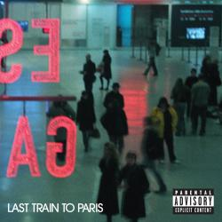 Coming Home - Diddy - Dirty Money | Last Train to Paris