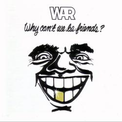 Why Can't We Be Friends - War | Why Can't We Be Friends?