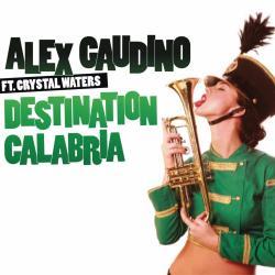 Destination Calabria - Alex Gaudino | Destination Calabria