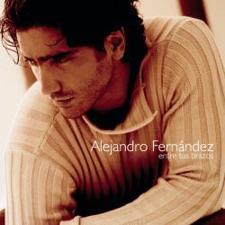Te llevo guardada - Alejandro Fernández | Entre Tus Brazos