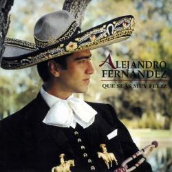 Uno más - Alejandro Fernández | Que Seas Muy Feliz