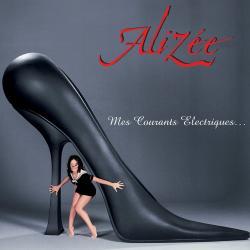 Amelie M'a Dit - Alizee | Mes courants électriques...
