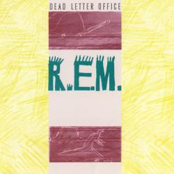 Ages Of You - R.E.M. | Dead Letter Office