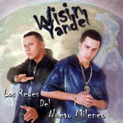 Dile - Wisin & Yandel | Los Reyes del Nuevo Milenio