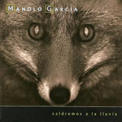 Cierro la noche - Manolo García | Saldremos a la lluvia