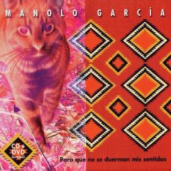 Fragua de los cuatro vientos - Manolo García | Para que no se duerman mis sentidos