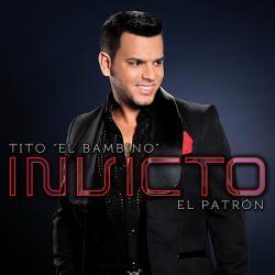 Dame la ola - Tito 'El Bambino' | Invicto