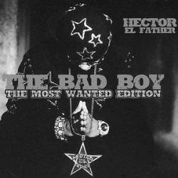 Mensaje de voz - Héctor El Father | The Bad Boy: The Most Wanted Edition