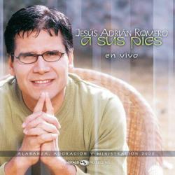Mi Vida Te Dare - Jesús Adrián Romero | A sus pies