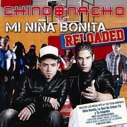 Tu Angelito - Chino y Nacho   Mi Niña Bonita: Reloaded