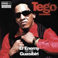 No sufras por ella - Tego Calderón | El Enemy de los Guasíbiri