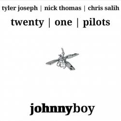 Addicted With A Pen - Twenty One Pilots | Johnny Boy - EP