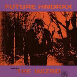 Disco 'Future Hndrxx Presents: The WIZRD' (2019) al que pertenece la canción 'F&n'