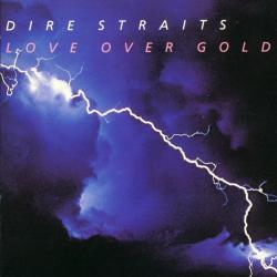 It Never Rains - Dire Straits   Love Over Gold