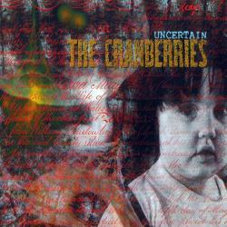 Them - The Cranberries | Uncertain - EP