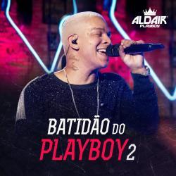 Disco 'Batidão do Playboy 2' (2019) al que pertenece la canción 'Minha Blogueirinha'