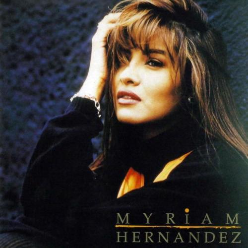 Myriam Hernández III - Yo Soy La Única