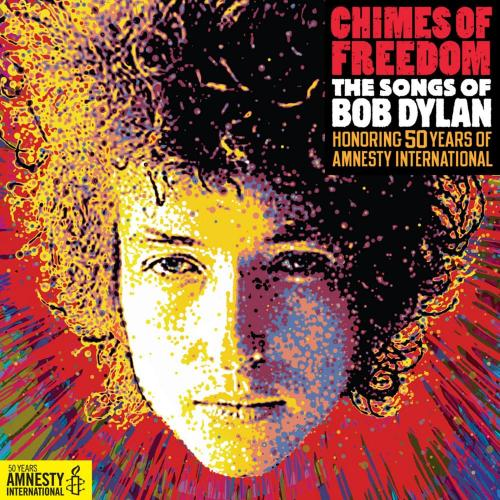 Chimes of Freedom: The Songs of Bob Dylan Honoring 50 Years of Amnesty International - Desolation row