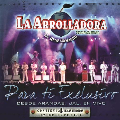 Para Ti Exclusivo (En Vivo Desde Arandas Jalisco) - De ti exclusivo