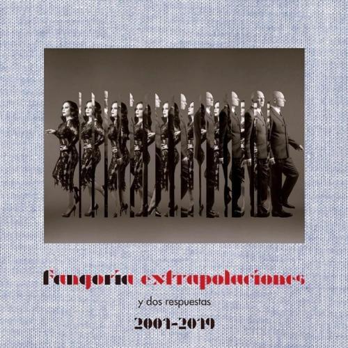 Extrapolaciones y Dos Respuestas (2001-2019) - De todo y de nada