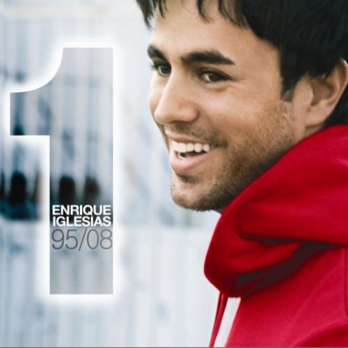 Enrique Iglesias: 95/08 Exitos - La Chica De Ayer