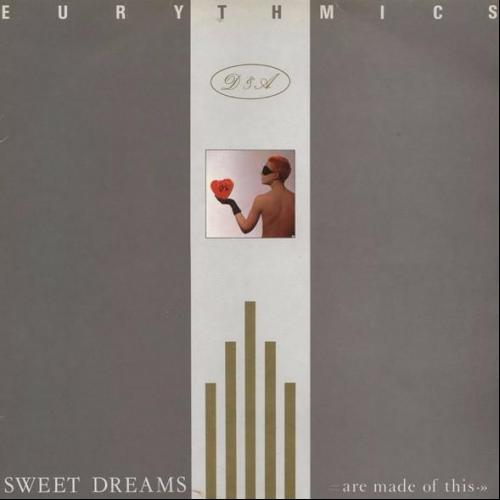 Sweet Dreams (Are Made of This) - Sweet Dreams Are Made Of This