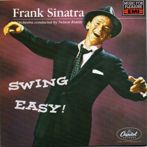 Swing Easy! / Songs for Young Lovers - I Get A Kick Out Of You