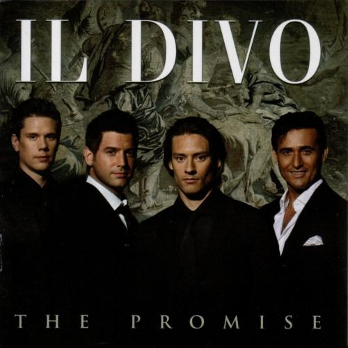 The Promise - Il Divo With You I Am Born Again