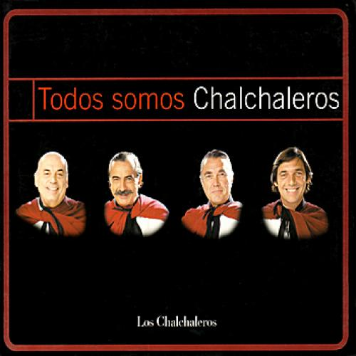 Todos somos Chalchaleros - Añoralgias