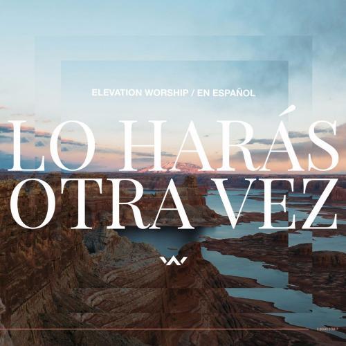Lo Harás Otra Vez - Lo Harás Otra Vez (Do It Again)